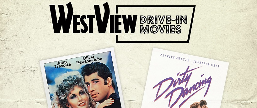 WestView Drive In 2017 - Saturday Night Movie - Grease Dirty Dancing